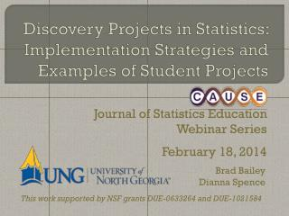 Discovery  Projects in  Statistics: Implementation Strategies and Examples of Student Projects
