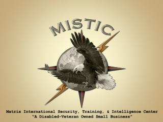 Matrix International Security, Training, & Intelligence  Center