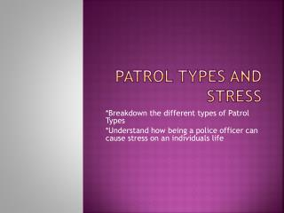 Patrol Types and Stress