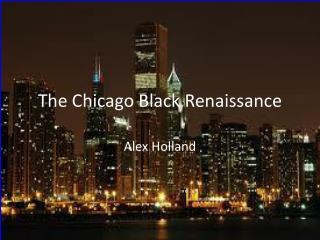 The Chicago Black Renaissance