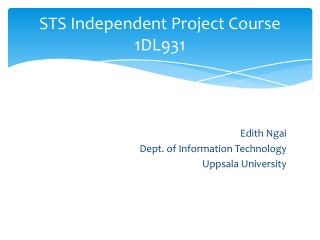 STS Independent Project Course 1DL931