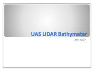 UAS LIDAR  Bathymeter
