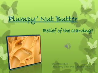 Plumpy Nut Butter
