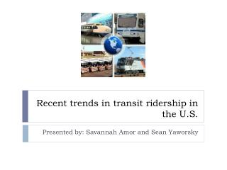 Recent trends in transit ridership in the U.S.