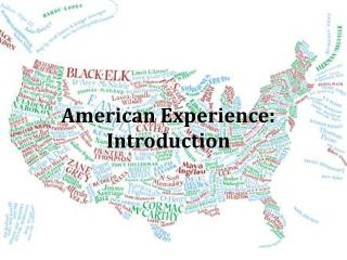 American Experience:  Introduction