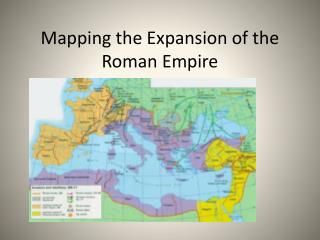 Mapping the Expansion of the Roman Empire