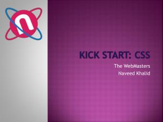 Kick Start:  css