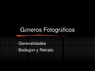 G neros Fotogr ficos