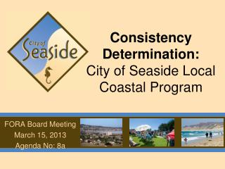Consistency Determination:  City of Seaside Local Coastal Program