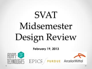SVAT  Midsemester  Design Review