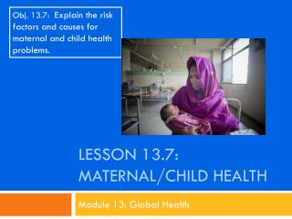 Lesson  13.7: Maternal/Child Health