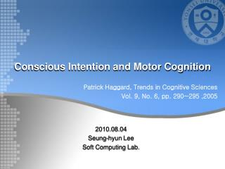 Conscious Intention and Motor Cognition