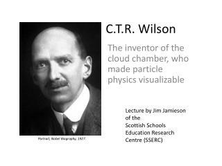 C.T.R. Wilson