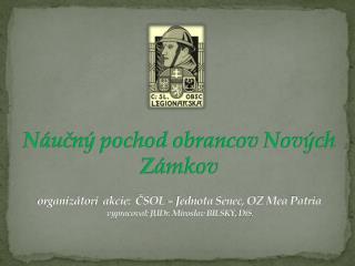 Pamiatke všetkých Slovákov a Čechov, ktorí položili svoj život pri obrane Nových Zámkov 1918-1919