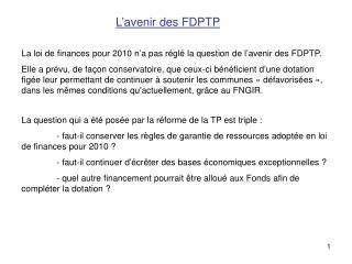 L avenir des FDPTP
