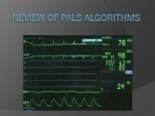Review of PALS Algorithms