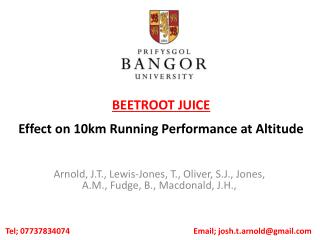 BEETROOT JUICE Effect on 10km Running Performance at Altitude