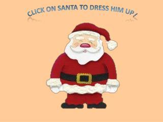 Click on  S anta to dress him up!