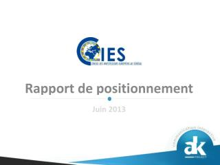 Rapport de positionnement