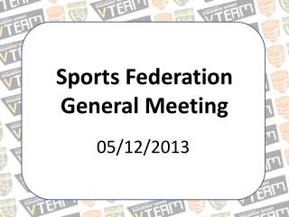 Sports Federation General Meeting