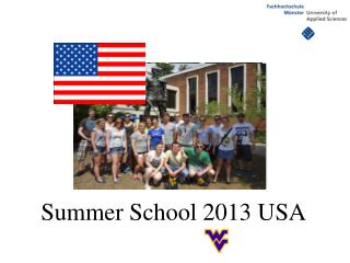 Summer School 2013 USA