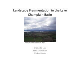 Landscape Fragmentation in the Lake Champlain Basin