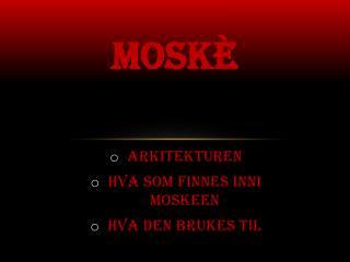 Mosk È