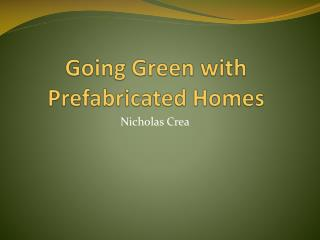 Going Green with Prefabricated Homes