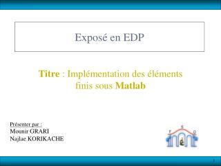 Exposéen EDP
