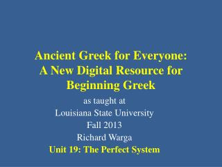 Ancient Greek for Everyone: A New Digital Resource for Beginning Greek