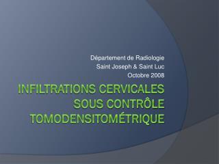 Infiltrations cervicales sous contrôle tomodensitométrique