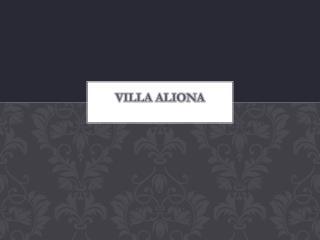 VILLA ALIONA