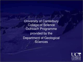 University of Canterbury  College of Science Outreach Programme provided by the