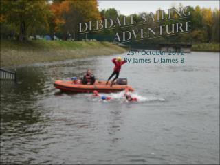 Debdale  sailing adventure
