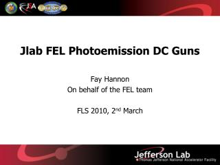 Jlab  FEL Photoemission DC Guns