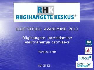 ELEKTRITURU  AVANEMINE  2013