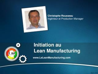 Initiation au Lean  Manufacturing