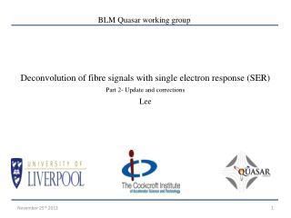 Deconvolution of fibre signals with single electron response (SER)