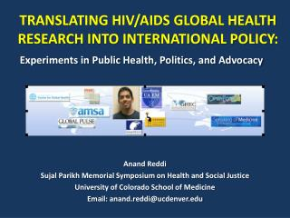 TRANSLATING HIV/AIDS GLOBAL HEALTH RESEARCH INTO INTERNATIONAL POLICY: