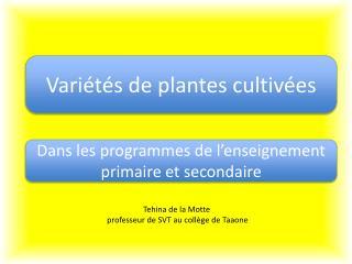 Variétés de plantes cultivées