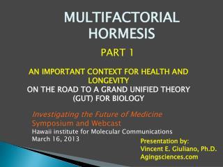 MULTIFACTORIAL  HORMESIS