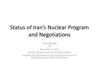 Status of Iran�s Nuclear Program and Negotiations