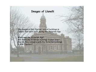 Llanelli Building Photographs