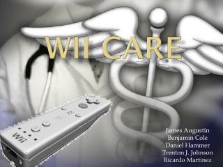 Wii  Care