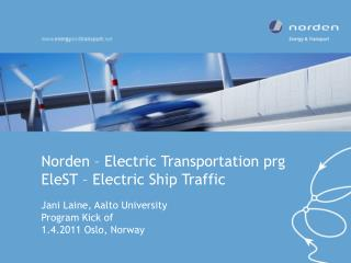 Norden – Electric Transportation prg EleST – Electric Ship Traffic
