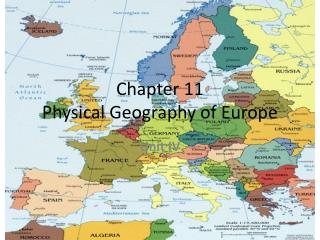 Chapter 11 Physical Geography of Europe