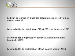 Le bilan de la mise en place des programmes de 1re STI2D au niveau national.