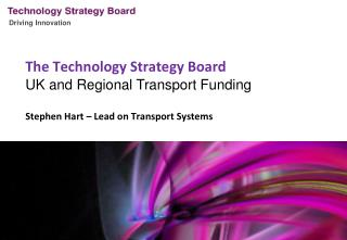 The Technology Strategy Board UK and Regional Transport Funding