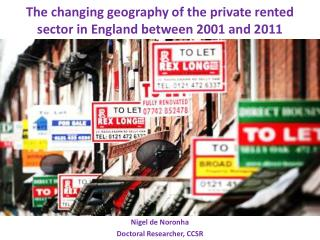 The changing geography of the private rented sector in England between 2001 and 2011