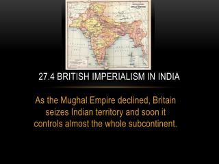 27.4 British Imperialism in India